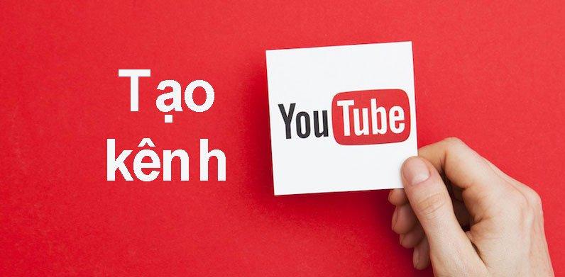Hướng dẫn tạo kênh Youtube mới nhất