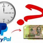 Thời gian rút tiền từ PayPal về tài khoản Ngân hàng Việt Nam