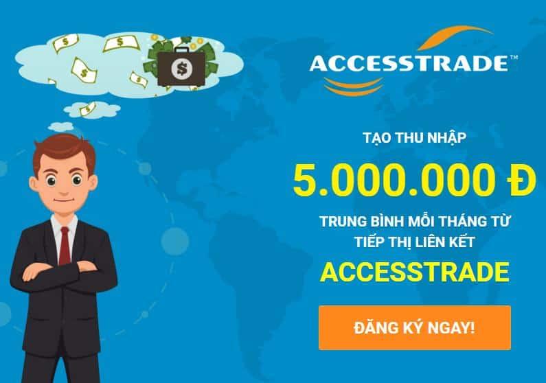 kiem tien voi tiep thi lien ket AccessTrade
