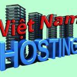5 lí do nên chọn hosting Việt Nam