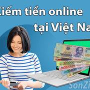 Top 36 trang kiếm tiền online uy tín tại Việt Nam bạn nên tham gia