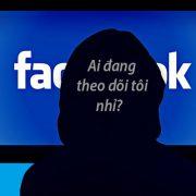 Cách xem những người đang theo dõi mình trên Facebook