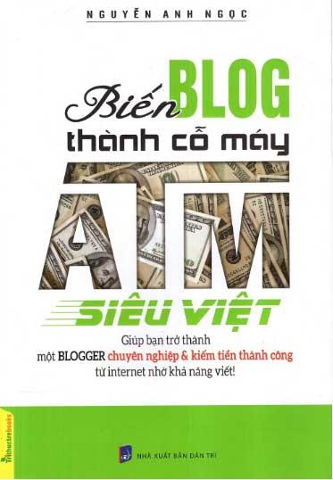 eBook Biến Blog Thành Cố Máy ATM Siêu Việt