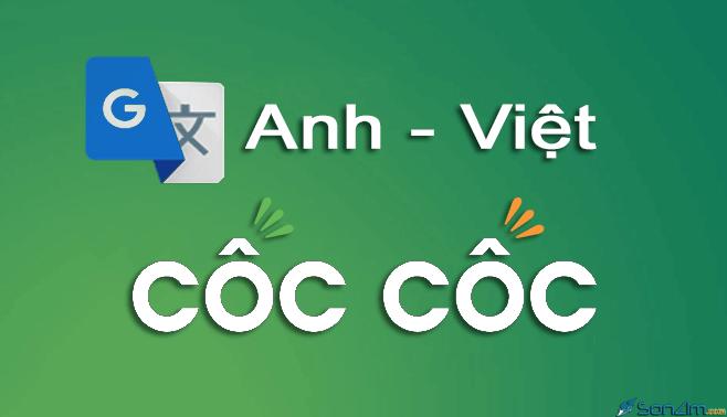 Cách sử dụng tính năng dịch Anh - Việt của trình duyệt Cốc Cốc