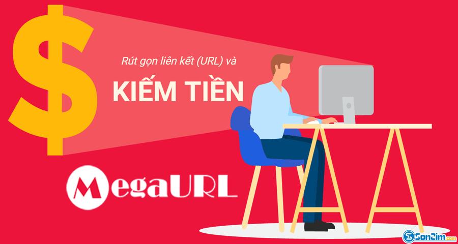 MegaURL trang rút gọn link kiếm tiền Việt Nam