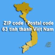 ZIP code là gì? ZIP code / Postal code của 63 tỉnh thành Việt Nam