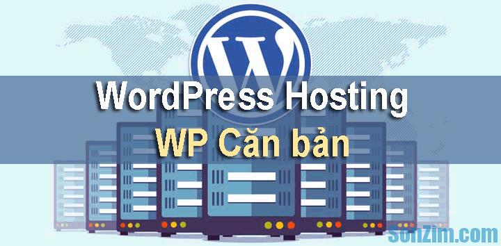 Dịch vụ WordPress Hosting của WP Căn bản