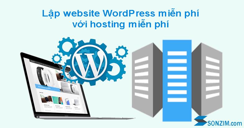 Lập website WordPress miễn phí với hosting miễn phí