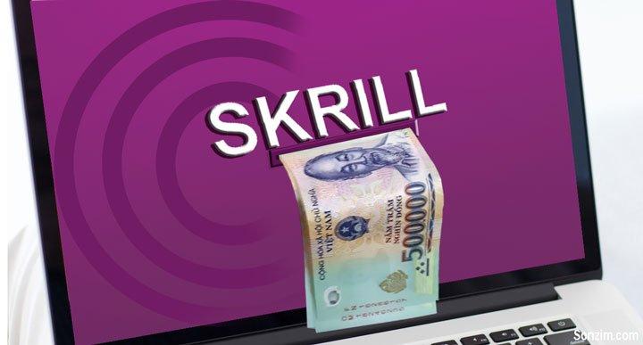 Cách rút tiền từ Skrill về tài khoản Ngân hàng Việt Nam