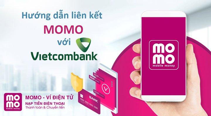 Cách liên kết MoMo với tài khoản Ngân hàng Vietcombank