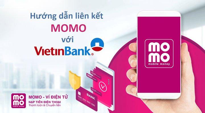 Cách liên kết MoMo với Ngân hàng Vietinbank