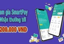 Hướng dẫn kiếm tiền từ SmartPay bằng điện thoại - Nhận tiền đến 200.000vnd