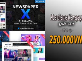 Mua theme NewspaperTheme hàng đầu cho các Bloger giá siêu rẻ chỉ 250.000VND